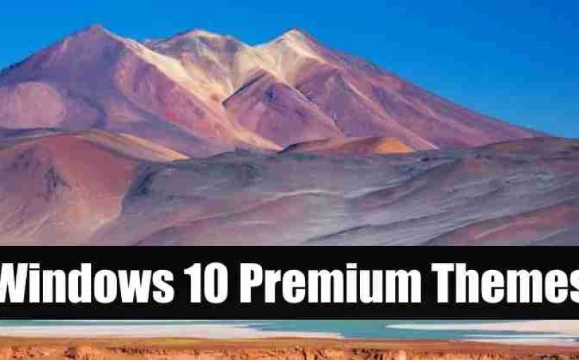 Download New Premium Theme Packs for Your Windows 10 PC